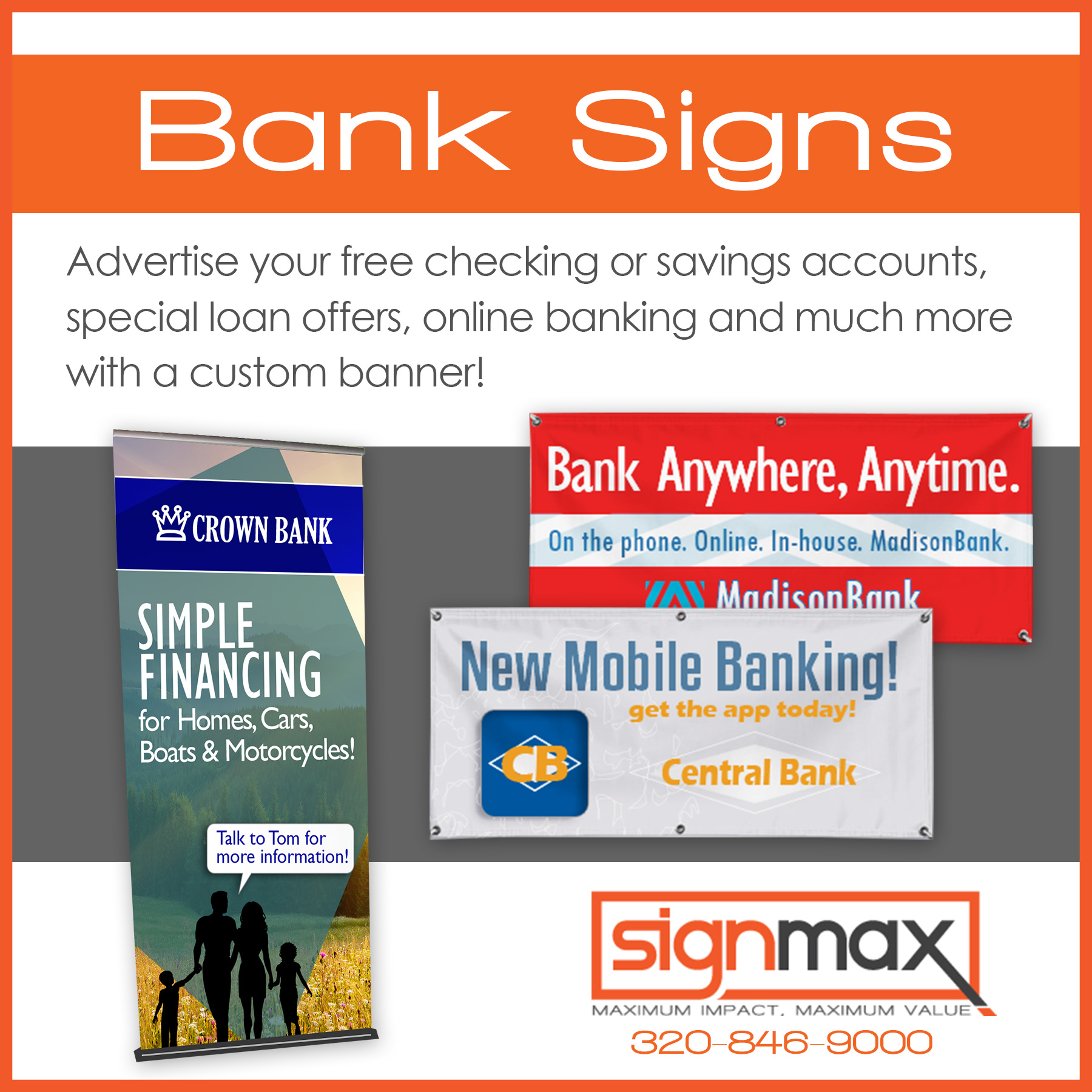 Bank Signage Options - Banners and Retractors | Signmax.com
