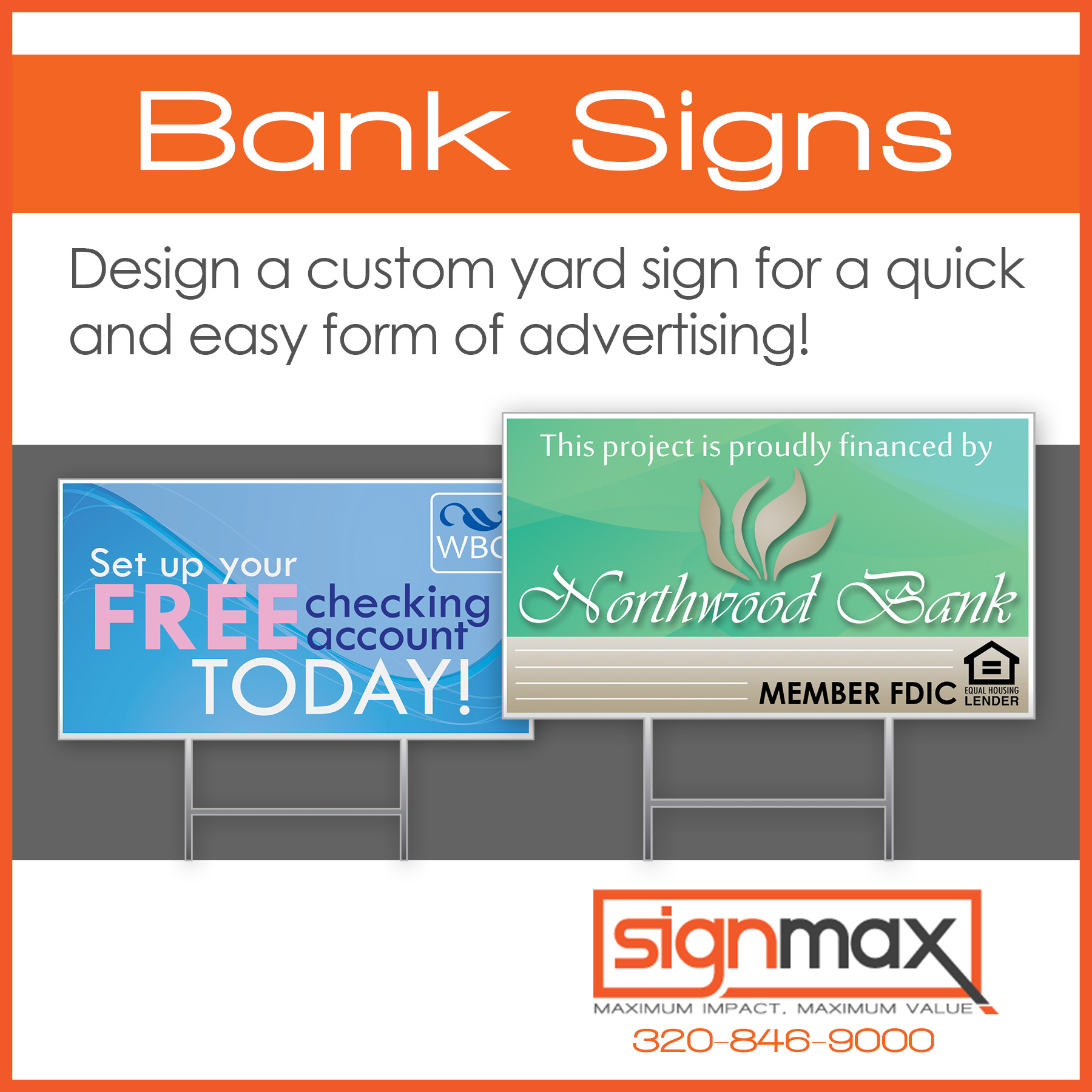 Bank Yard Signs | Signmax.com