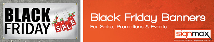 Custom Vinyl Black Friday Banners for your Business from Signmax