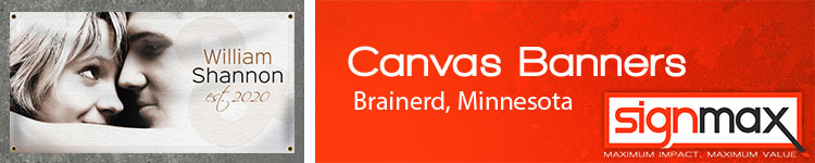 Custom Canvas Banners in Brainerd, MN | Signmax.com