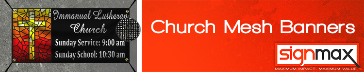 Custom Outdoor Mesh Church Banners from Signmax