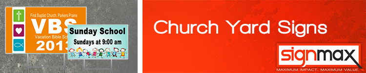 Custom Lawn Signs for Churches from Signmax.com