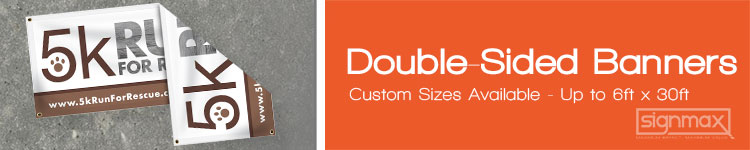 Double Sided Banners from Signmax.com