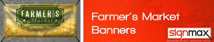 Custom Farmers Market Banners from Signmax