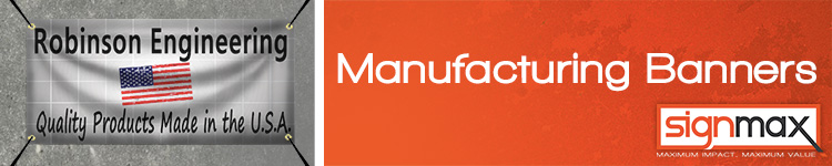 Custom Banners for Manufacturing Companies from Signmax.com