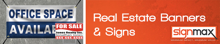 Custom Real Estate Signs and Banners from Signmax