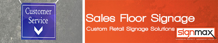 Custom Retail Sales Floor Signage Solutions from SignMax