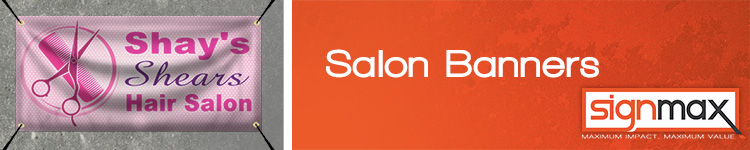 Custom Printed Banners for Salons and Spas from Signmax