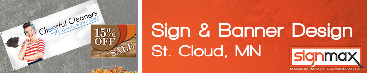 Custom Signage Design from Signmax in St. Cloud, MN