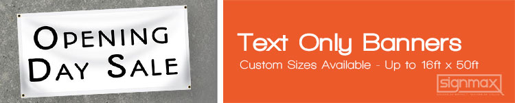 Text Only Banners from Signmax.com