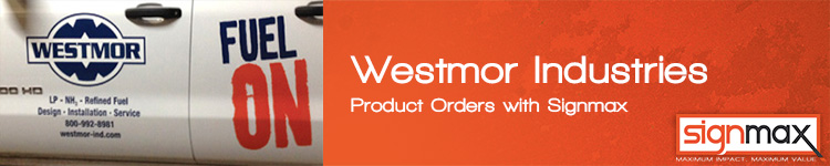 Custom Signs for Westmor Industries | Signmax.com
