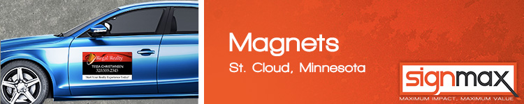 Magnets - St. Cloud, MN | SignMax.com