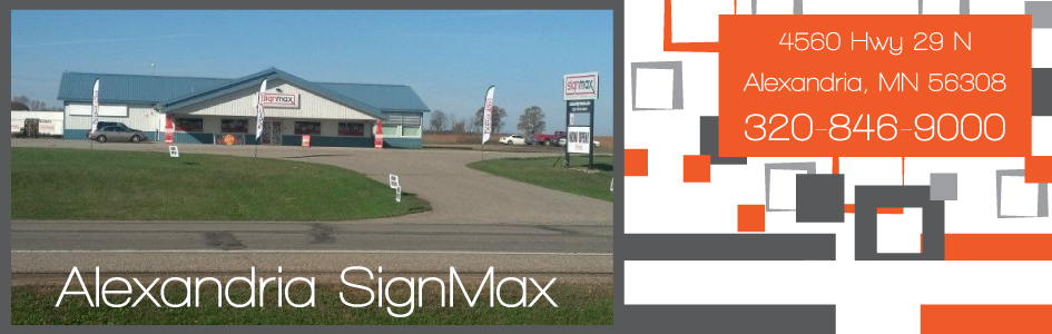 SignMax is Located in Alexandria, Minnesota